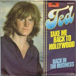 """Ted Gärdestad - Take Me Back To Hollywood / Back In The Business (GER 1979) 7"""" 45 giri"""