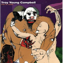 Troy Young Campbell - Man Vs. Beast (US 1999 M. Ray Records 13907-2) CD