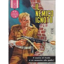 Nuova serie COLLANA EROICA NR. 87 ediz. orig.31/10/1965 - Il nemico ignoto