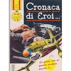 Nuova serie COLLANA EROICA NR.100 ediz. orig.30/01/1966 - Cronaca di eroi