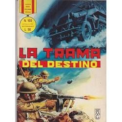 Nuova serie COLLANA EROICA NR.103 ediz. orig.20/02/1966 - La trama del destino