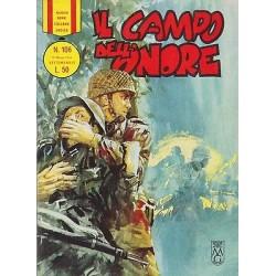 Nuova serie COLLANA EROICA NR.106 ediz. orig.13/03/1966 -Il campo dell'onore