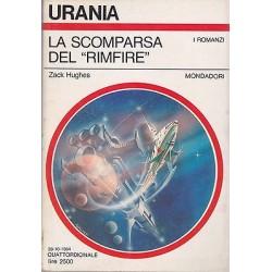 Urania nr. 982 - Zach Hughes, La scomparsa del Rimfire - Mondadori 1984