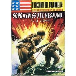 I racconti del colonnello NR.44 - Sopravvissuti: nessuno, H.Gibson - 1963