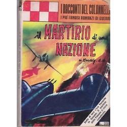 I racconti del colonnello NR.39 - Il martirio di una nazione, Marsky E.R - 1963