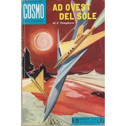 I Romanzi del Cosmo, nr. 20 - Ad Ovest del sole di E. Pangborn - 1959
