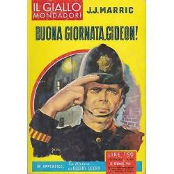 Giallo Mondadori, nr.624 - Buona giornata, Gideon!, J.J.Marric - 1961