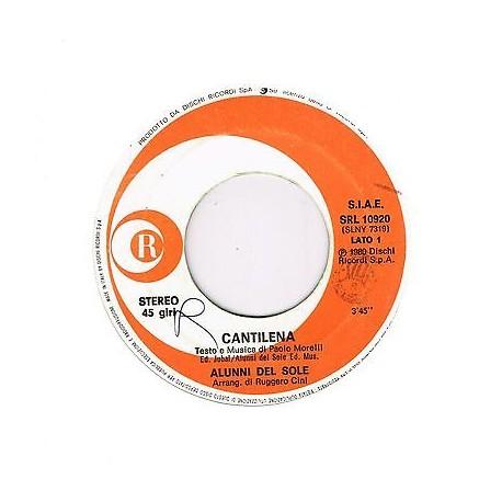"""ALUNNI DEL SOLE - Cantilena / Non è vero (1980) 45 giri 7"""""""