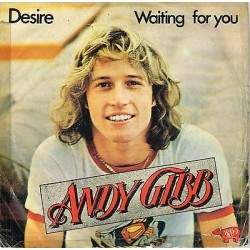 45 giri ANDY GIBB - Desire / Waiting for you (1978)