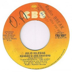 """Julio Iglesias – Quando si ama davvero / A meno che (1979) 45 giri 7"""""""