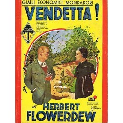 Giallo Mondadori, nr. 49 - Vendetta !, Herbert Flowerdew - 1937