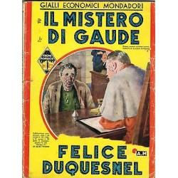 Giallo Mondadori, nr.163 - Il mistero di Gaude, Felice Duquesnel - 1940