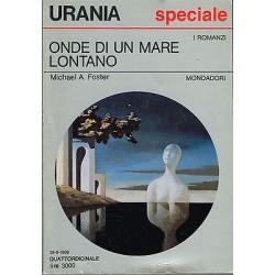 Urania nr.1032 - Michael A. Foster, Onde di un mare lontano - Mondadori 1986