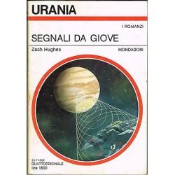 Urania nr. 923 - Zach Hughes, Segnali da Giove - Mondadori 1982