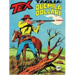 TEX NR. 226 Taglia: Duemila Dollari (Originale Agosto 1979) Bonelli
