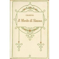 Champol - Il marito di Simona (1932)  Salani - Firenze